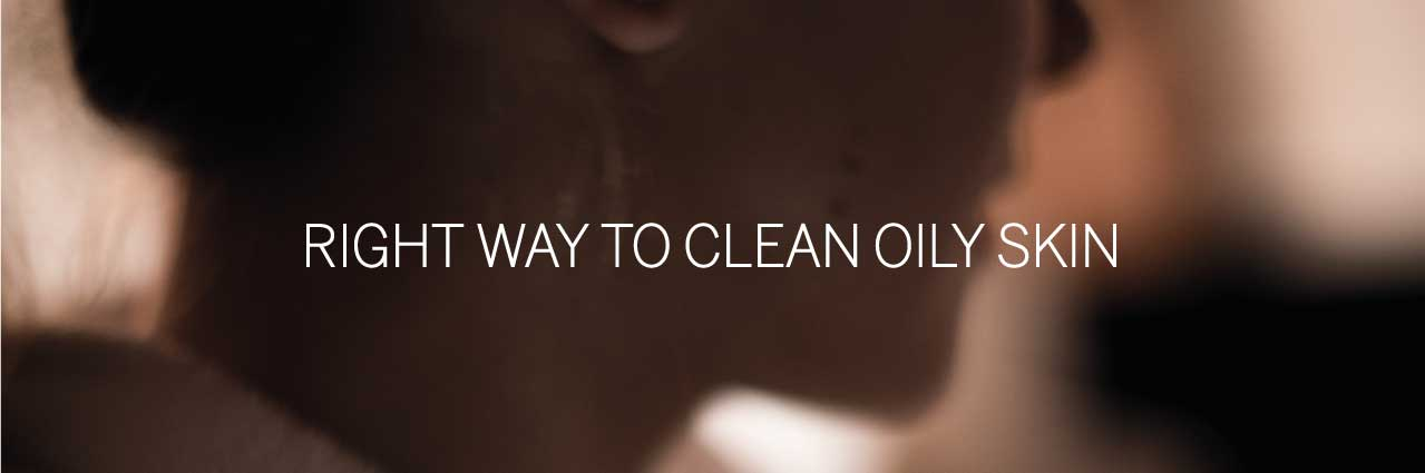 clean oily skin